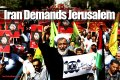 iran-demands-jerusalem-iranians-march-hasan-rouhani-new-president-israel-old-wound