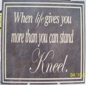 Life More U Can Stand:Kneel